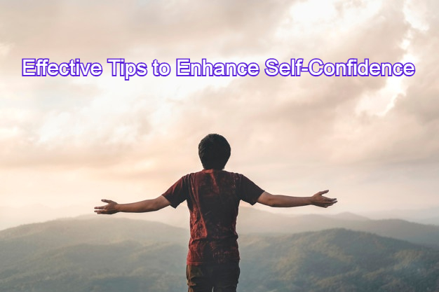 Effective Tips to Enhance Self-Confidence | My First College - List of Top Colleges in India, Universities, Courses in India, Exams, Career Options